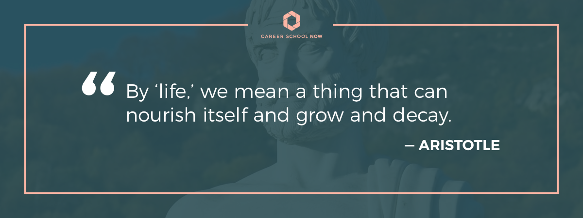 Aristotle quote-by life we mean a thing that can nourish itself, and grow, and decay