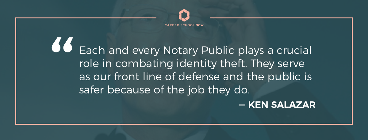 Ken Salazar quote-how to become a notary public article