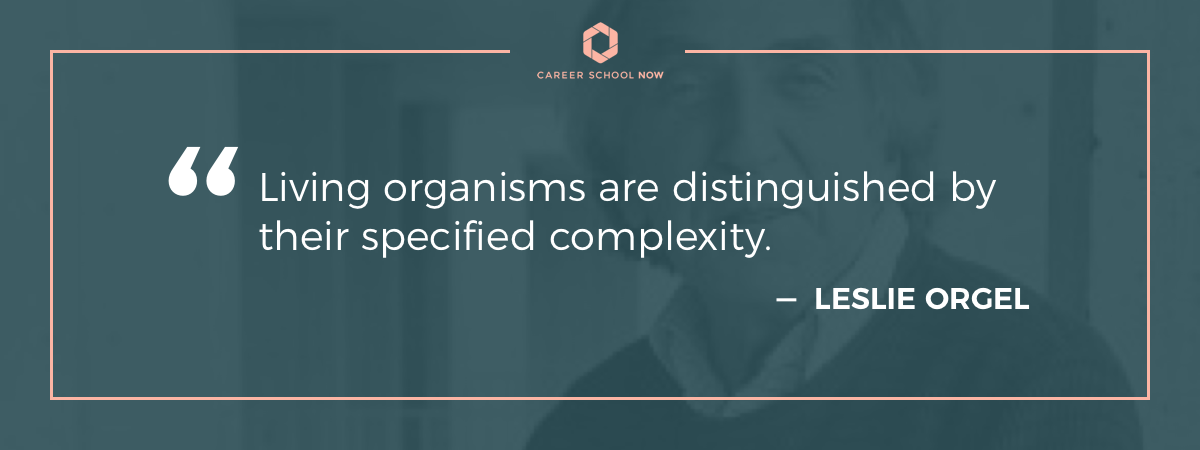 Leslie Orgel quote-What does a biology technician do
