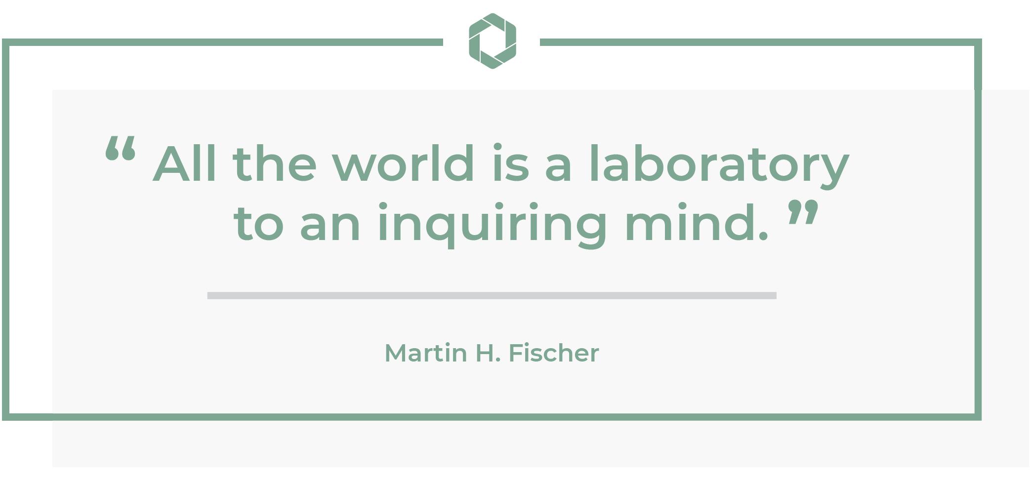 martin fischer quote